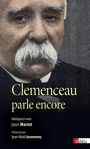 Clemenceau parle encore