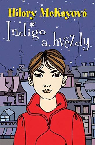 Indigo a hvězdy (2006) -