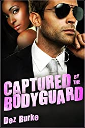 Captured by the Bodyguard (English Edition)