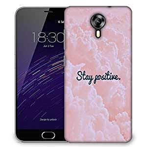 Snoogg Stay Positive Designer Protective Back Case Cover For Meizu M2