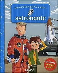 Quand je serai grand, je serai astronaute