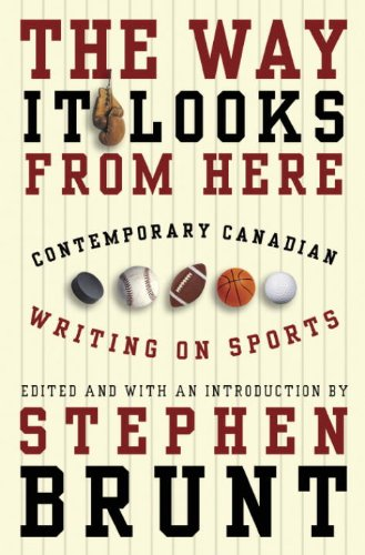 The Way It Looks from Here: Contemporary Canadian Writing on Sports (English Edition) (Hollywood Halloween Sport)