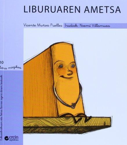 Liburuaren ametsa (Letra magikoa) por Vicente Muñoz