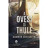 A Ovest di Thule: L'avventuroso romanzo storico che racconta la scoperta del Nuovo Mondo da parte del nobile Romano Publio Va