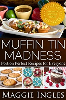 Muffin Tin Madness (English Edition) par [Ingles, Maggie]