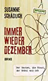 Immer wieder Dezember: Der Westen, die Stasi, der Onkel und ich