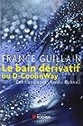 Le bain dérivatif ou D-CoolinWay - Cent ans après Louis Kuhne...