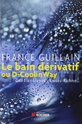 le-bain-derivatif-ou-d-coolinway-cent-ans-apres-louis-kuhne