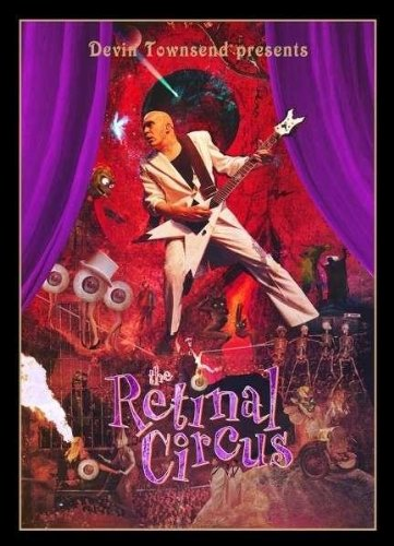 Devin Townsend Project - The Retinal Circus