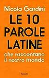 Nicola Gardini (Autore)Acquista: EUR 16,00EUR 13,6019 nuovo e usatodaEUR 11,00