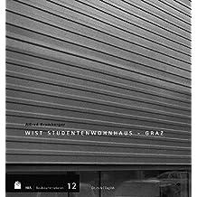 Alfred Bramberger: WIST Studentenwohnhaus Graz/ WIST Students' Residence Graz