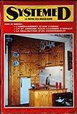 Telecharger Livres SYSTEME D No 307 du 01 08 1971 L AMENAGEMENT D UNE CUISINE LIT ET ARMOIRE POUR CHAMBRE D ENFANT LA REALISATION D UN COMPRESSEUR (PDF,EPUB,MOBI) gratuits en Francaise