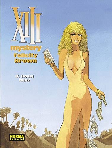 XIII Mystery 9. Felicity Brown por C.Rossi y Matz