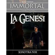 Nolan Sinclair La Genesi: Sono tra noi, UFO, entità oscure, creature da altre dimensioni, immortali. (Italian Edition)