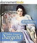 John Singer Sargent: 160+ Portraits -...