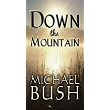 Down the Mountain (English Edition)