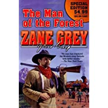 The Man of the Forest by Zane Grey (2008-12-30)