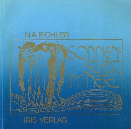 Sonnenstadt im Nebel: Über das Paradies in den magischen Gärten von Findhorn - Iris Nebel