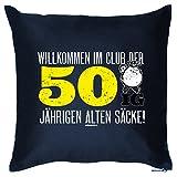 Zum 50. Geburtstag! Kissen mit Füllung - Willkommen im Club der 50ig jährigen alten Säcke! Geschenk zum 50ger!