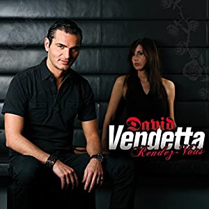 David Vendetta - Rendez-Vous (Edition Collector) (CD1)