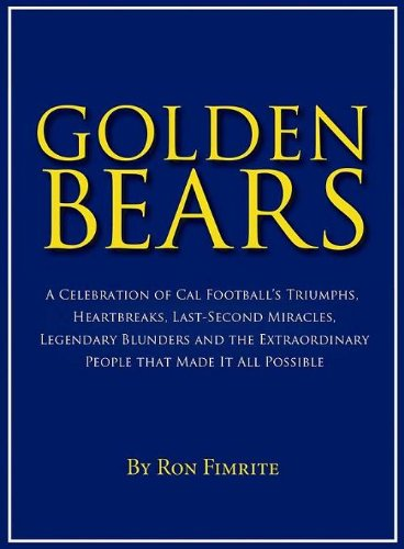 Golden Bears: A Celebration of CAL Football (English Edition)