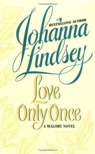 Love Only Once: A Malory Novel