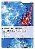 Virales Marketing: Grundelemente und Ziele (German Edition)