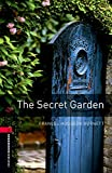 Oxford Bookworms Library: 8. Schuljahr, Stufe 2 - The Secret Garden: Reader (Oxford Bookworms Library. Human Interest. Stage 3) - Frances Hodgson Burnett