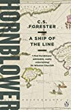 A Ship of the Line (A Horatio Hornblower Tale of the Sea Book 7) (English Edition)