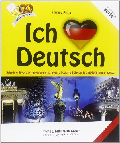 Ich liebe Deutsch. Schede di lavoro per apprendere attraverso i colori e i disegni le basi della lingua tedesca. Per le Scuole superiori - Colori Scheda Libro