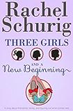 Three Girls and a New Beginning (English Edition)