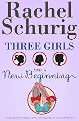 Three Girls and a New Beginning (English Edition)