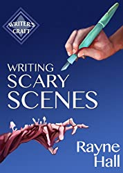 Writing Scary Scenes: Professional Techniques for Thrillers, Horror and Other Exciting Fiction (Writer's Craft Book 2) (English Edition)