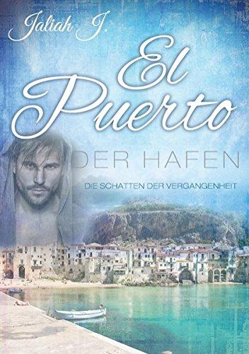 Download El Puerto - Der Hafen: Die Schatten der Vergangenheit