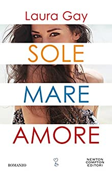 Sole mare amore di [Gay, Laura]