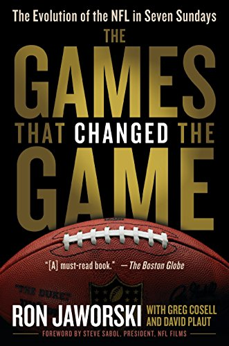 The Games That Changed the Game: The Evolution of the NFL in Seven Sundays (Espn Nfl Football)