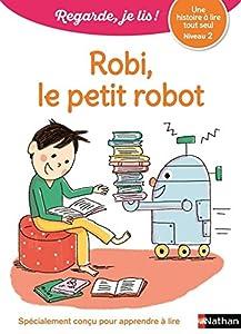 """Afficher """"Robi, le petit robot"""""""