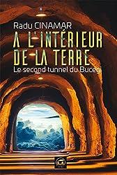 A l'intérieur de la Terre : Le second tunnel du Bucegi