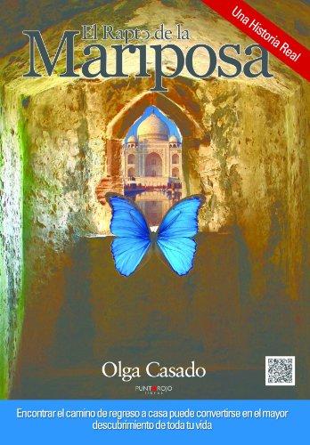 El rapto de la mariposa por Olga J. Casado
