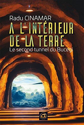 l'intérieur Terre second tunnel