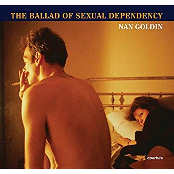 Nan Goldin : the ballad of sexual dependency