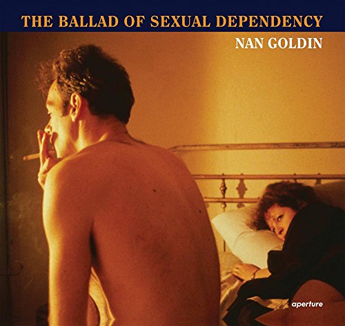 Nan Goldin : the ballad of sexual dependency par Nan Goldin