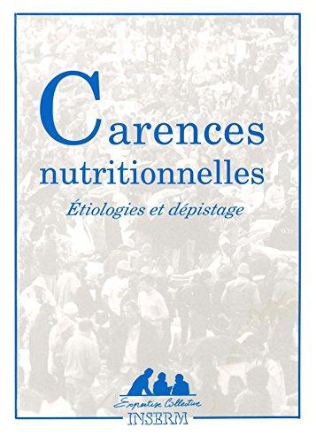 Carences nutritionnelles : étiologies et dépistage