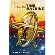 Build Your Own Time Machine