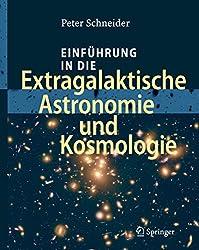 Einführung in die Extragalaktische Astronomie und Kosmologie (German Edition)