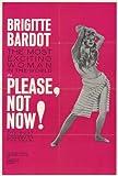 Por favor, ahora no Póster de película 27x 40en–69cm x 102cm Brigitte Bardot Josephine James Michel Subor Jacques Riberolles Mireille Darc Serge Marquand