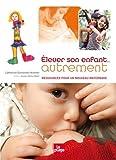 ELEVER SON ENFANT AUTREMENT