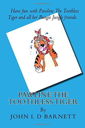 Pawline The Toothless Tiger