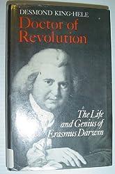 Doctor of Revolution: Life and Genius of Erasmus Darwin