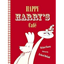 Happy Harry's Cafe by Michael Rosen (2012-08-02)